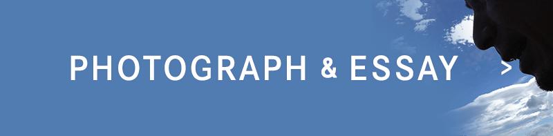 Photograph&essay